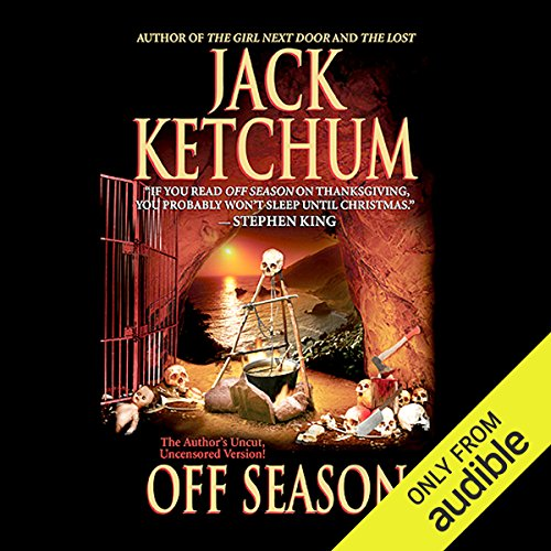 Off Season                   By:                                                                                                                                 Jack Ketchum                               Narrated by:                                                                                                                                 Richard Davidson                      Length: 7 hrs and 50 mins     37 ratings     Overall 4.3