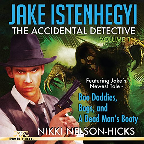 Jake Istenhegyi: The Accidental Detective, Volume 1 cover art