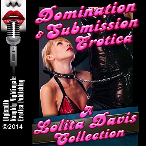 Domination and Submission Erotica Collection audiobook cover art