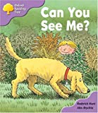 Oxford Reading Tree: Stage 1+: First Phonics: Can You See Me?
