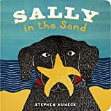 Sally in the Sand (Sally Board Books) by Stephen Huneck(2014-03-11)