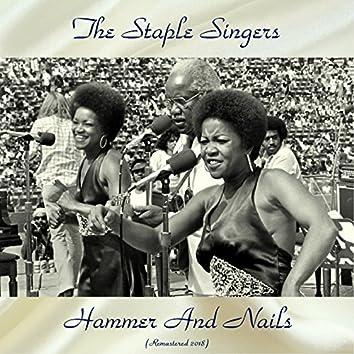 Hammer And Nails (Remastered 2018)