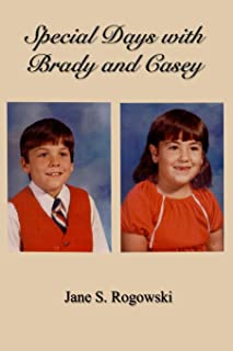 Special Days With Brady and Casey