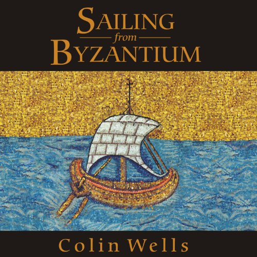 Sailing from Byzantium audiobook cover art