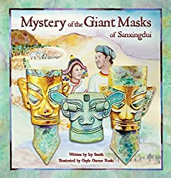 Mystery of the Giant Masks of Sanxingduiby Icy Smith
