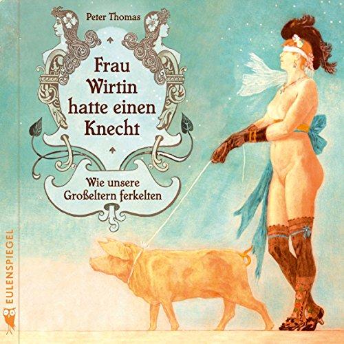 Frau Wirtin hatte einen Knecht Titelbild