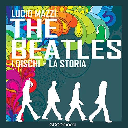 The Beatles: I dischi - la storia copertina