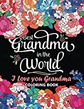 Best Grandma in The World: I love you Grandma Coloring Book
