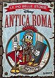 Le più belle storie. Antica Roma...