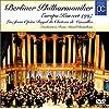 ベルリン・フィル~ヨーロッパ・コンサート1997:ライヴ・フロム・ヴェルサイユ [DVD]