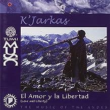 Amor Y La Libertad by K'Jarkas (2013-05-03)