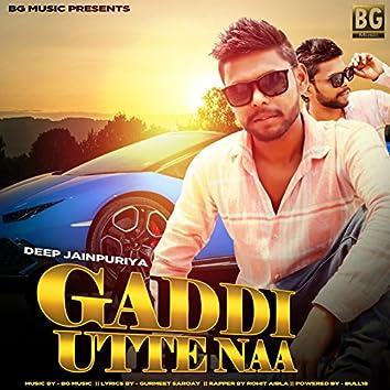 Gaddi Utte Naa (feat. Rohit Aibla)
