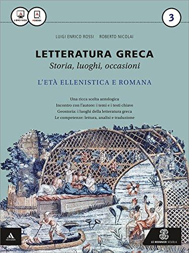 Letteratura greca. Per i Licei e gli Ist. magistrali. Con e-book. Con espansione online: 3