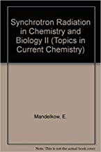 Synchrotron Radiation in Chemistry and Biology I (English Edition)