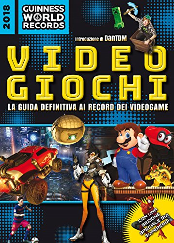 Guinness World Records 2018. Videogiochi