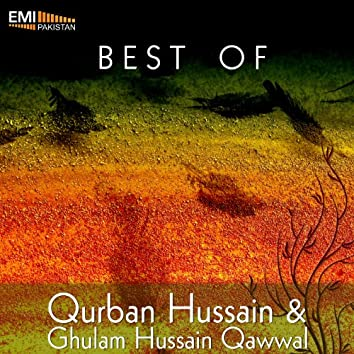Best of Qurban Hussain & Ghulam Hussain Qawwal
