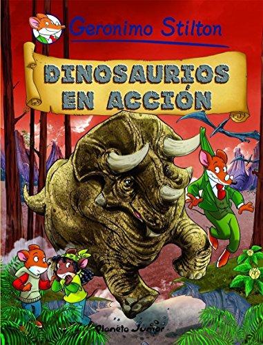 Dinosaurios en acción: Cómic Geronimo Stilton 7 (Comic Geronimo Stilton nº 1)