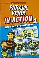 英語を英語で学ぶ In Actionシリーズ Phrasal Verbs in Action 1
