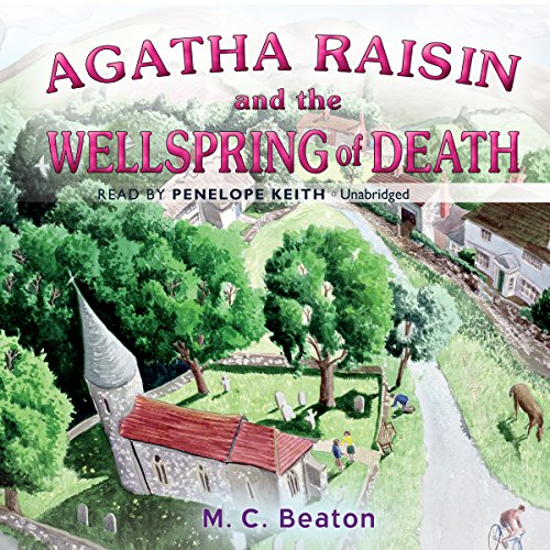 Agatha Raisin and the Wellspring of Death audiobook cover art