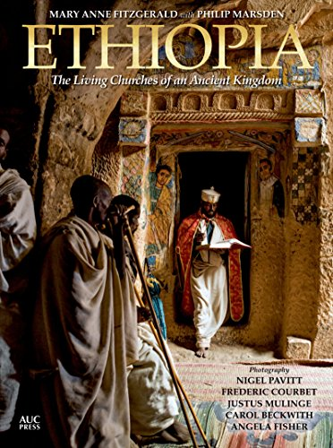 Ethiopia: The Living Churches of an Ancient Kingdom