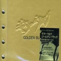 Golden Black-Best of Guitar Wolf by Guitar Wolf (2005-06-28)