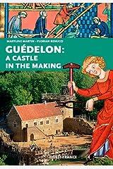 CONSTRUCTION CHATEAU FORT:GUEDELON (GB) Broché