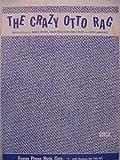 The Crazy Otto Rag (Sheet Music)