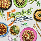 5-Ingredient Plant-Based High-Protein Cookbook: 76 Quick & Easy Oil-Free Recipes (Suitable for Vegans & Vegetarians)