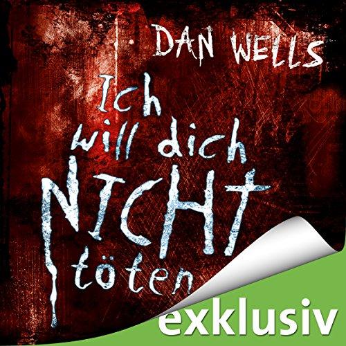 Ich will dich nicht töten (Serienkiller 3) Titelbild