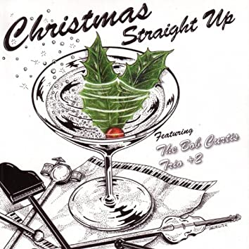 Christmas Straight Up