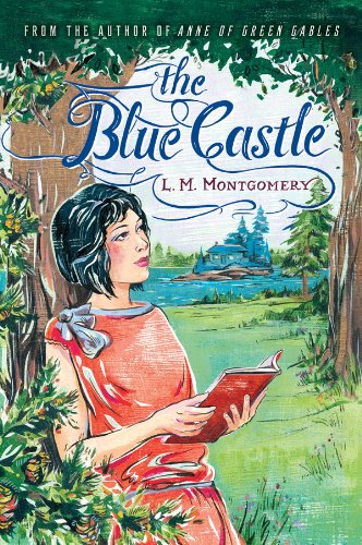 Amazon.com: The Blue Castle eBook: Montgomery, L.M.: Kindle Store