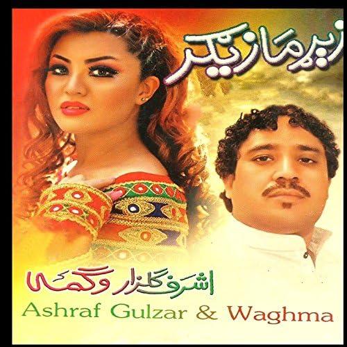 Ashraf Gulzar & Waghma