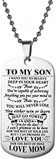 SGXQX to My Son I Want You to Believe Love Mom or Love Dad Dog Tag
