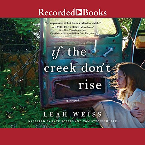 If the Creek Don't Rise audiobook cover art