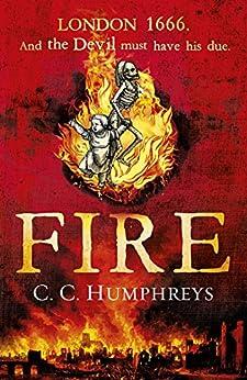 Fire by [C C Humphreys]