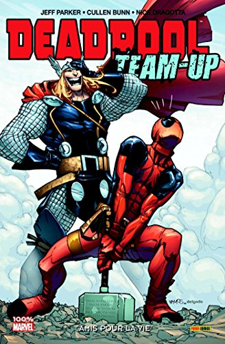 Deadpool team up T02: Amis pour la vie