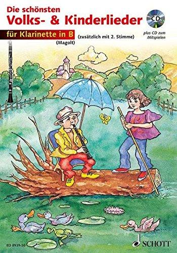 Die schönsten Volks- & Kinderlieder, Notenausg. m. Play-Along-CDs, Für Klarinette in B, m. Audio-CD