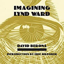 Imagining Lynd Ward