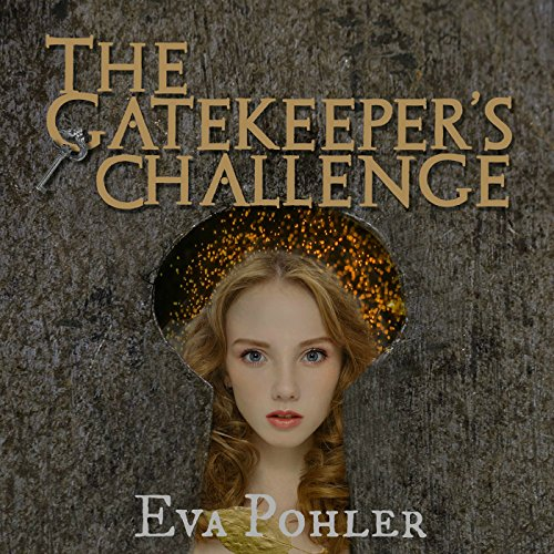 The Gatekeeper's Challenge audiobook cover art