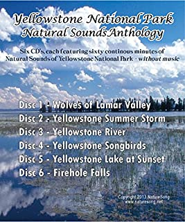 Yellowstone National Park Anthology-Multiple CD Jewel Case containing six full length CD's of the sounds of Yellowstone National Park.: Premium Nature Sounds CD Without Music
