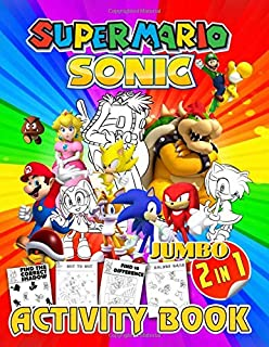 2 in 1 Jumbo Activity Book: Super Mario, Sonic. Find the Correct Shadow, Dot to Dot, Find 10 Difference, Halves Game, Coloring, Word Search and ... Preschoolers, Kids 6-7, 8-9, 10-12 Ages