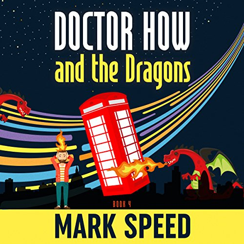 Doctor How and the Dragons audiobook cover art
