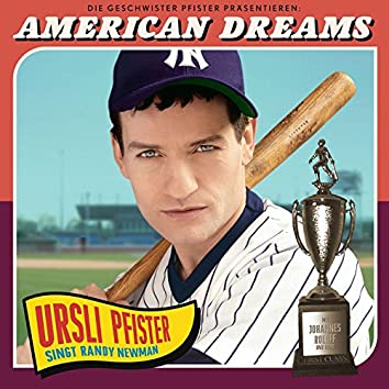 American Dreams - Ursli Pfister Singt Randy Newman