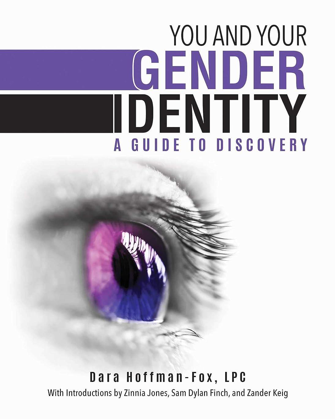 違法分配しますフェンスYou and Your Gender Identity: A Guide to Discovery (English Edition)