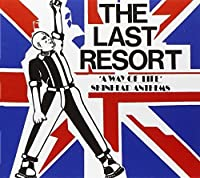 A Way of Life: Skinhead Anthems by Last Resort
