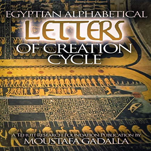 Egyptian Alphabetical Letters of Creation Cycle  By  cover art