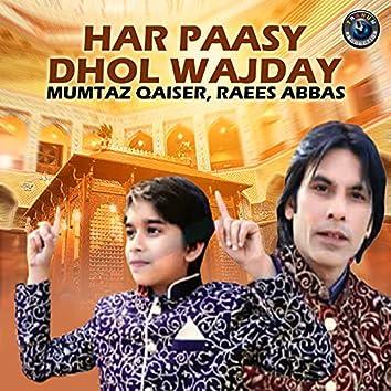 Har Paasy Dhol Wajday - Single