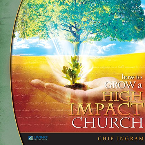 How to Grow a High Impact Church Volume Three audiobook cover art