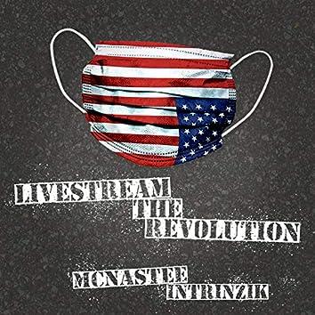 Livestream the Revolution (feat. Intrinzik)