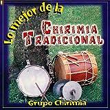 Lo Mejor de la Chirimía Tradicional